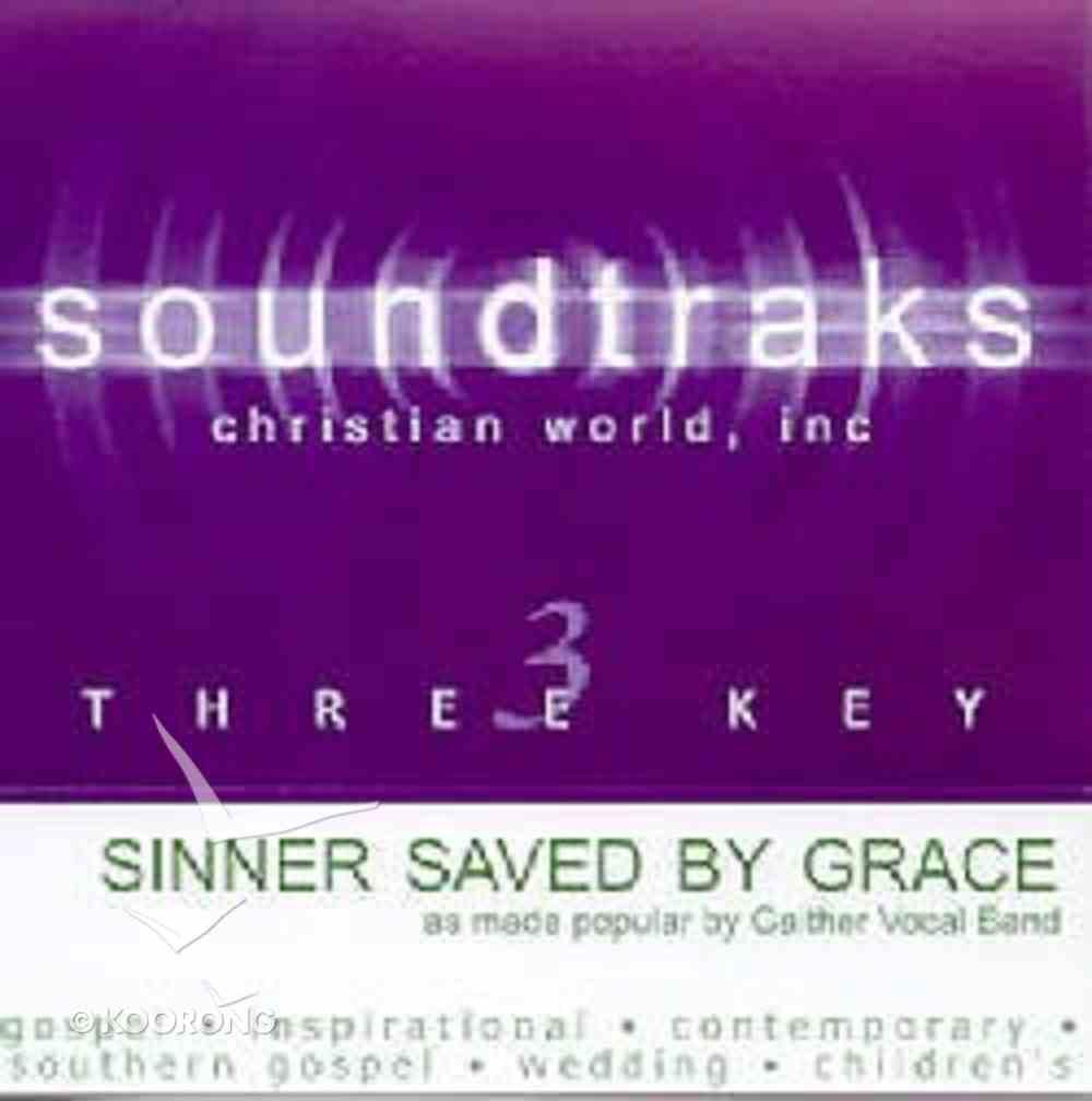Sinner Saved By Grace (Accompaniment) CD