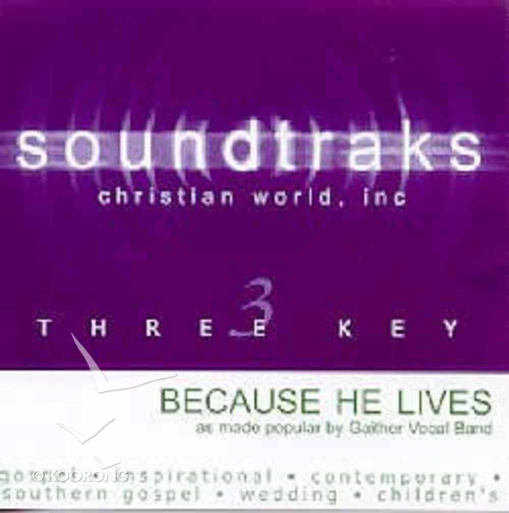 Because He Lives (Accompaniment) CD