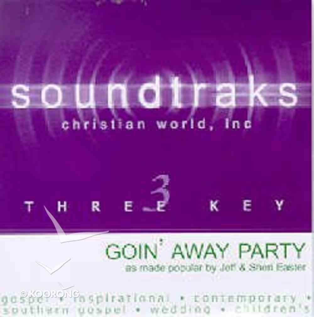 Goin' Away Party (Accompaniment) CD