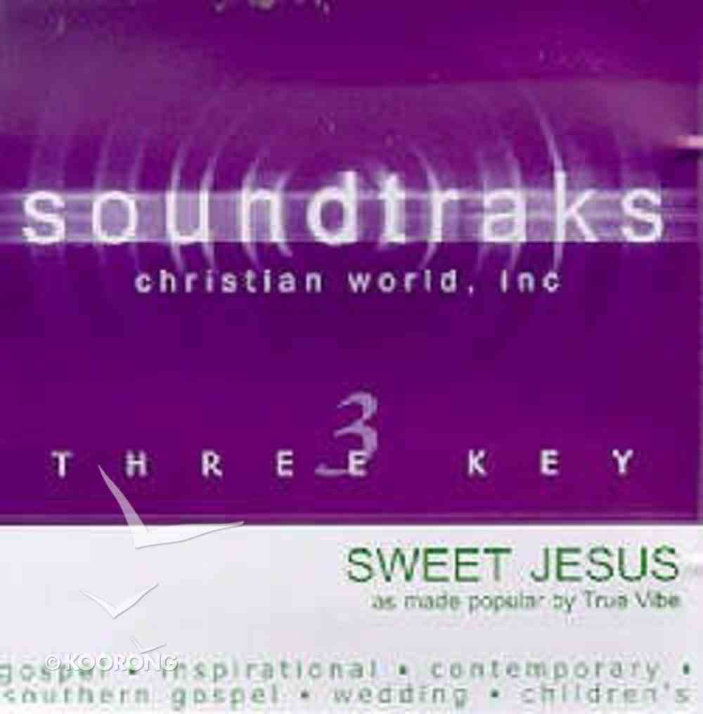 Sweet Jesus (Accompaniment) CD