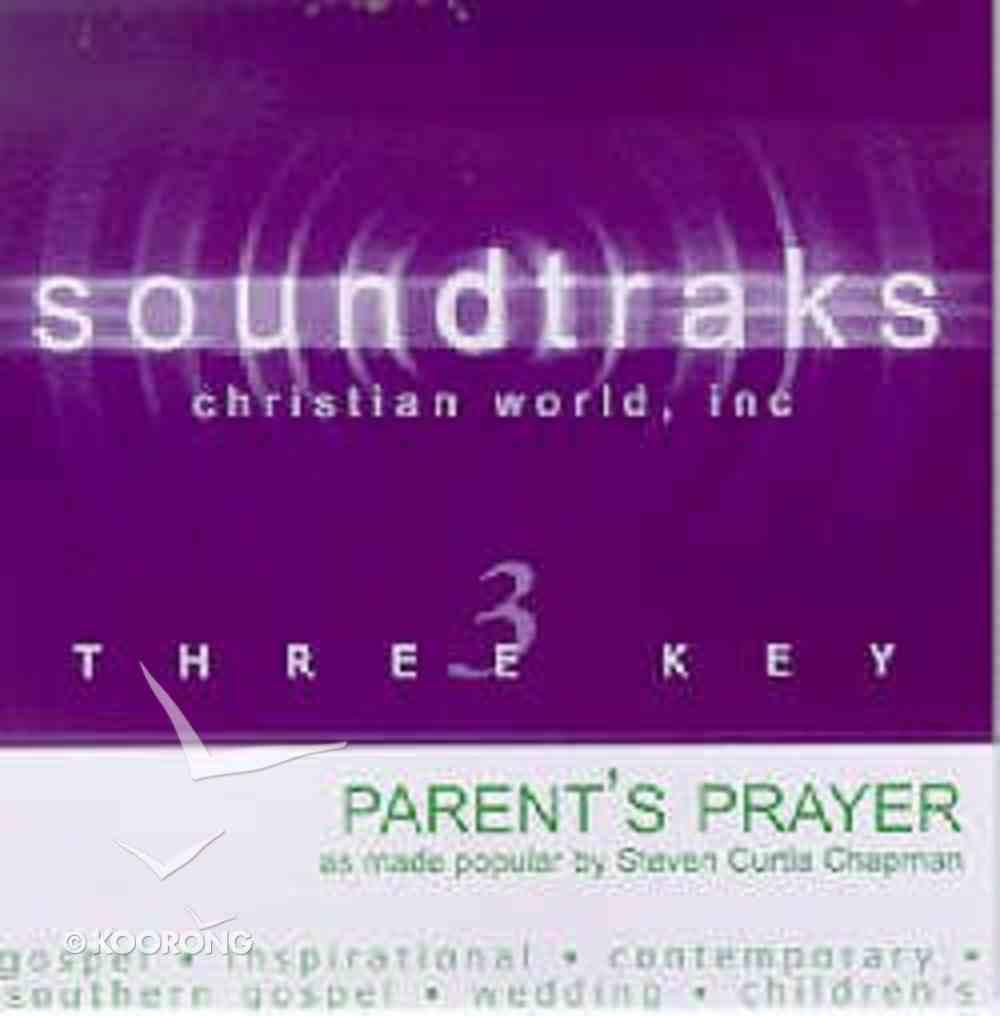 Parent's Prayer (Accompaniment) CD