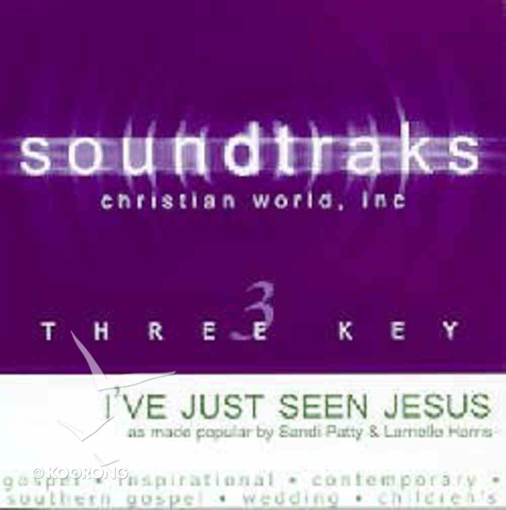 I've Just Seen Jesus (Accompaniment) CD
