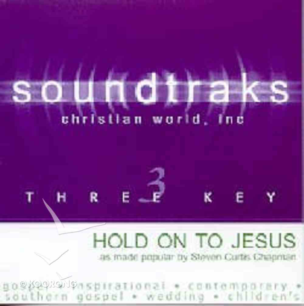 Hold on to Jesus (Accompaniment) CD