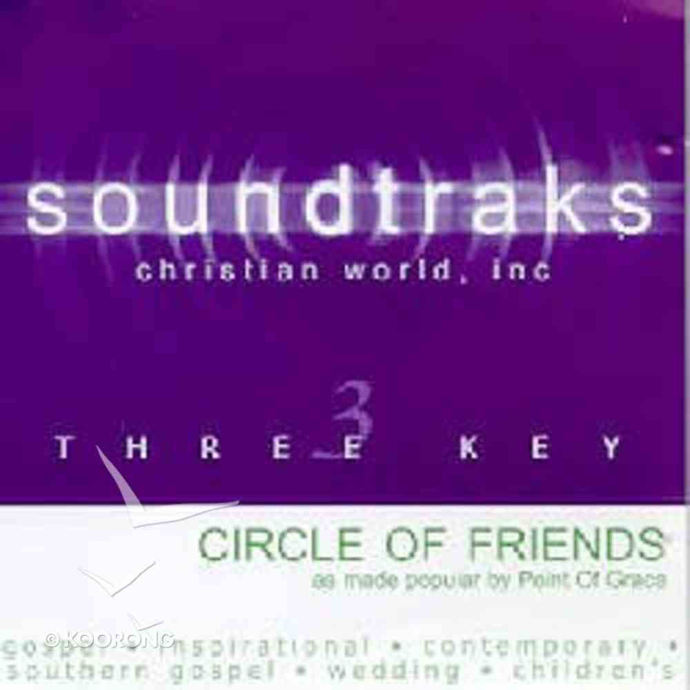 Circle of Friends (Accompaniment) CD