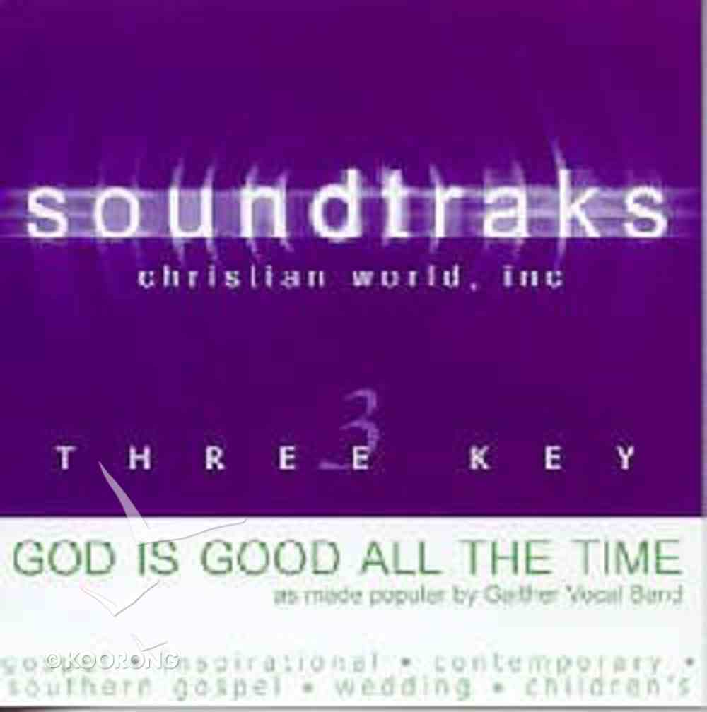 God is Good All of the Time (Accompaniment) CD
