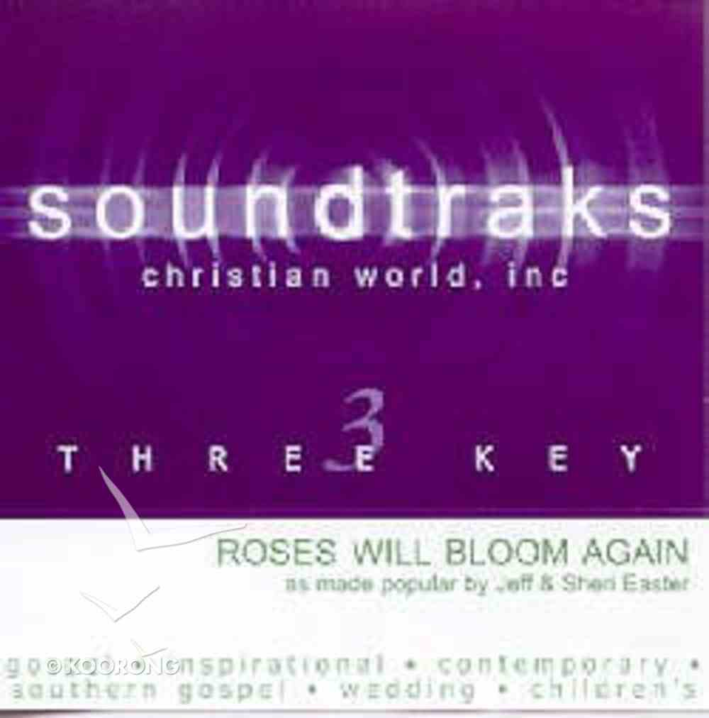 Roses Will Bloom Again (Accompaniment) CD