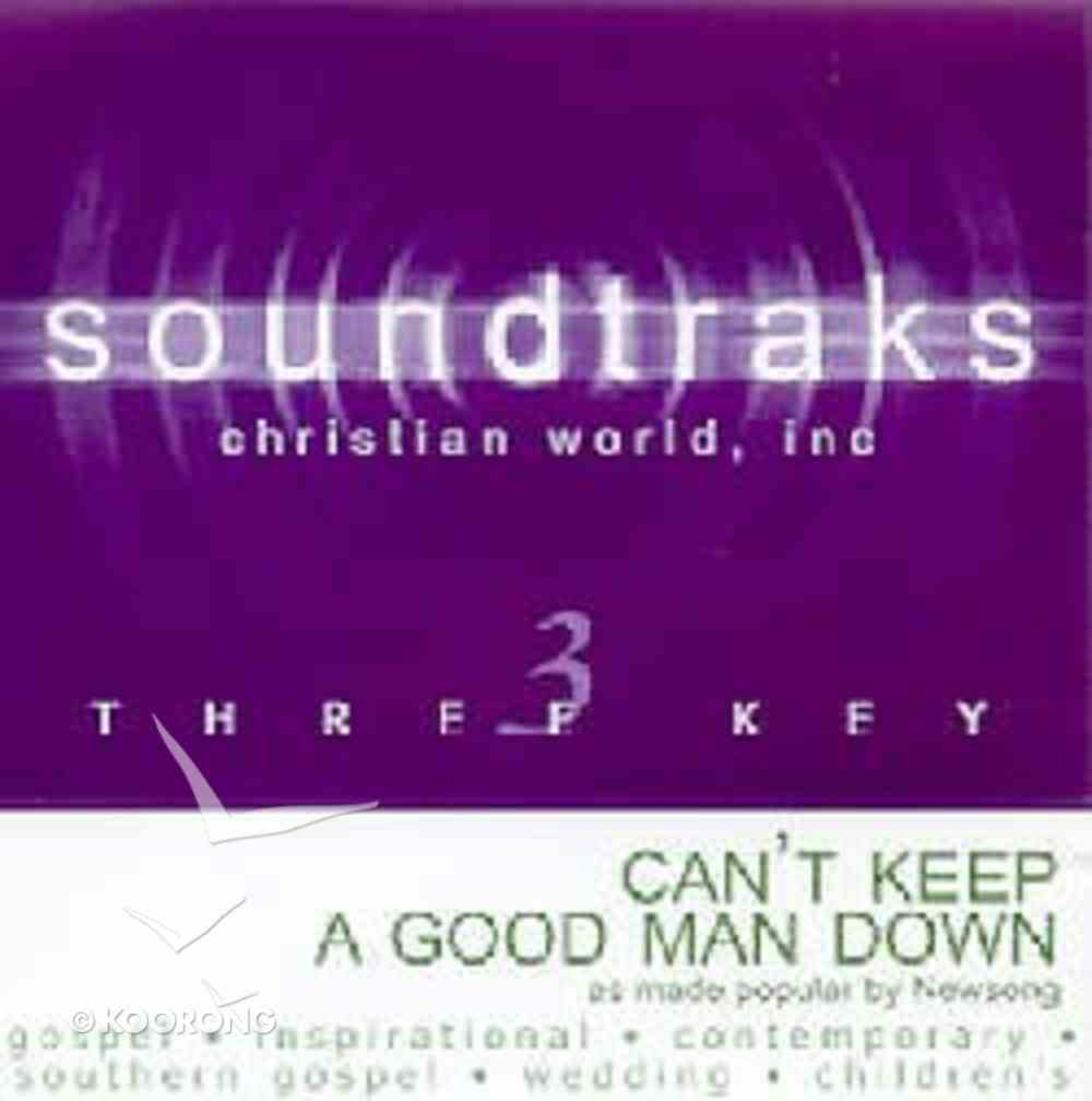 Can't Keep a Good Man Down (Accompaniment) CD