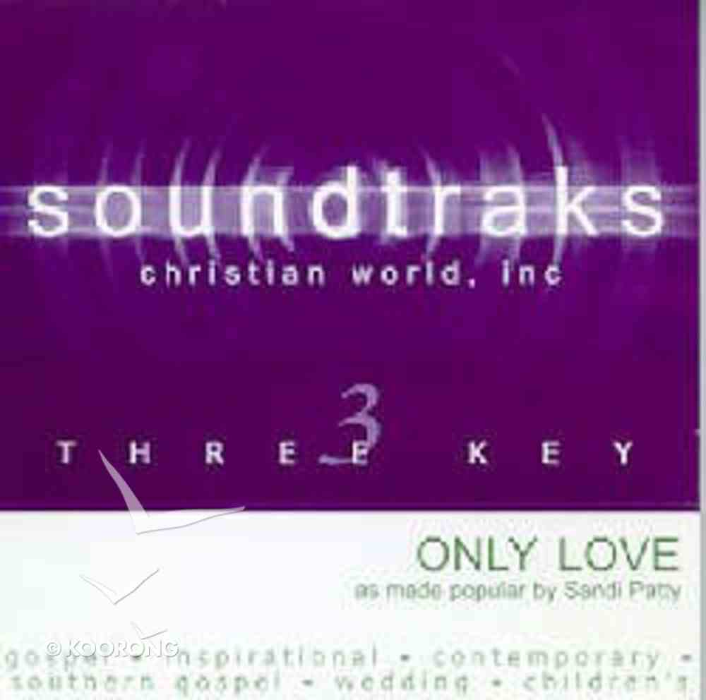 Only Love (Accompaniment) CD