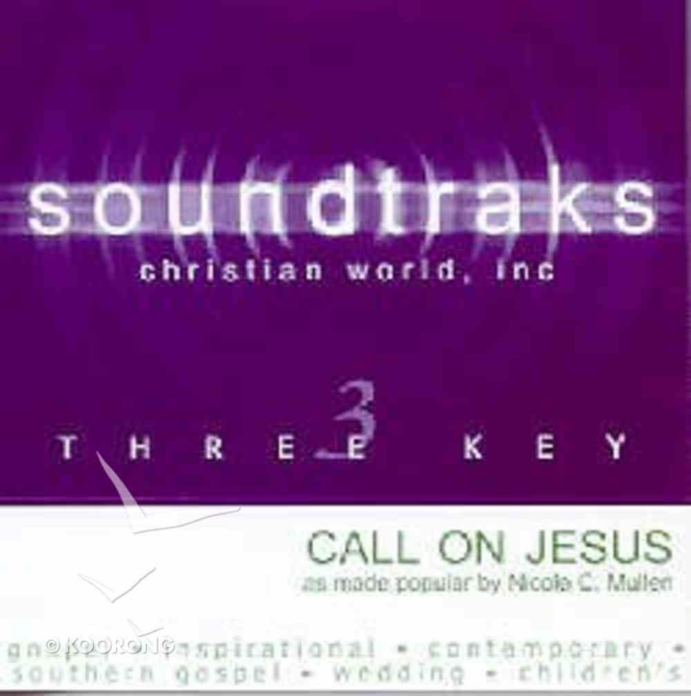 Call on Jesus (Accompaniment) CD