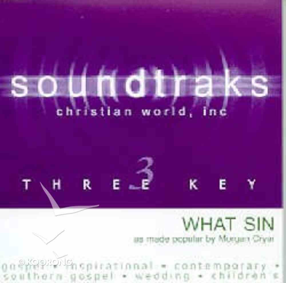 What Sin? (Accompaniment) CD