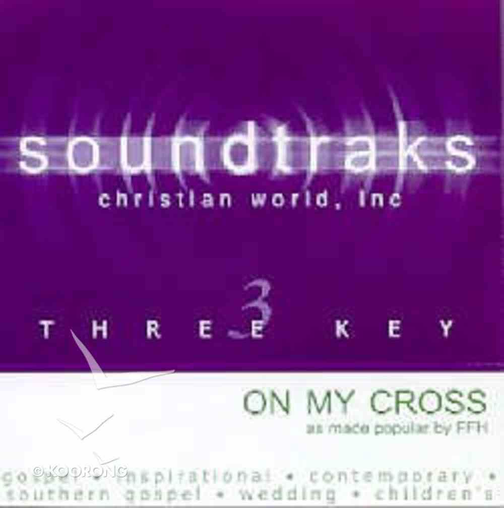 On My Cross (Accompaniment) CD