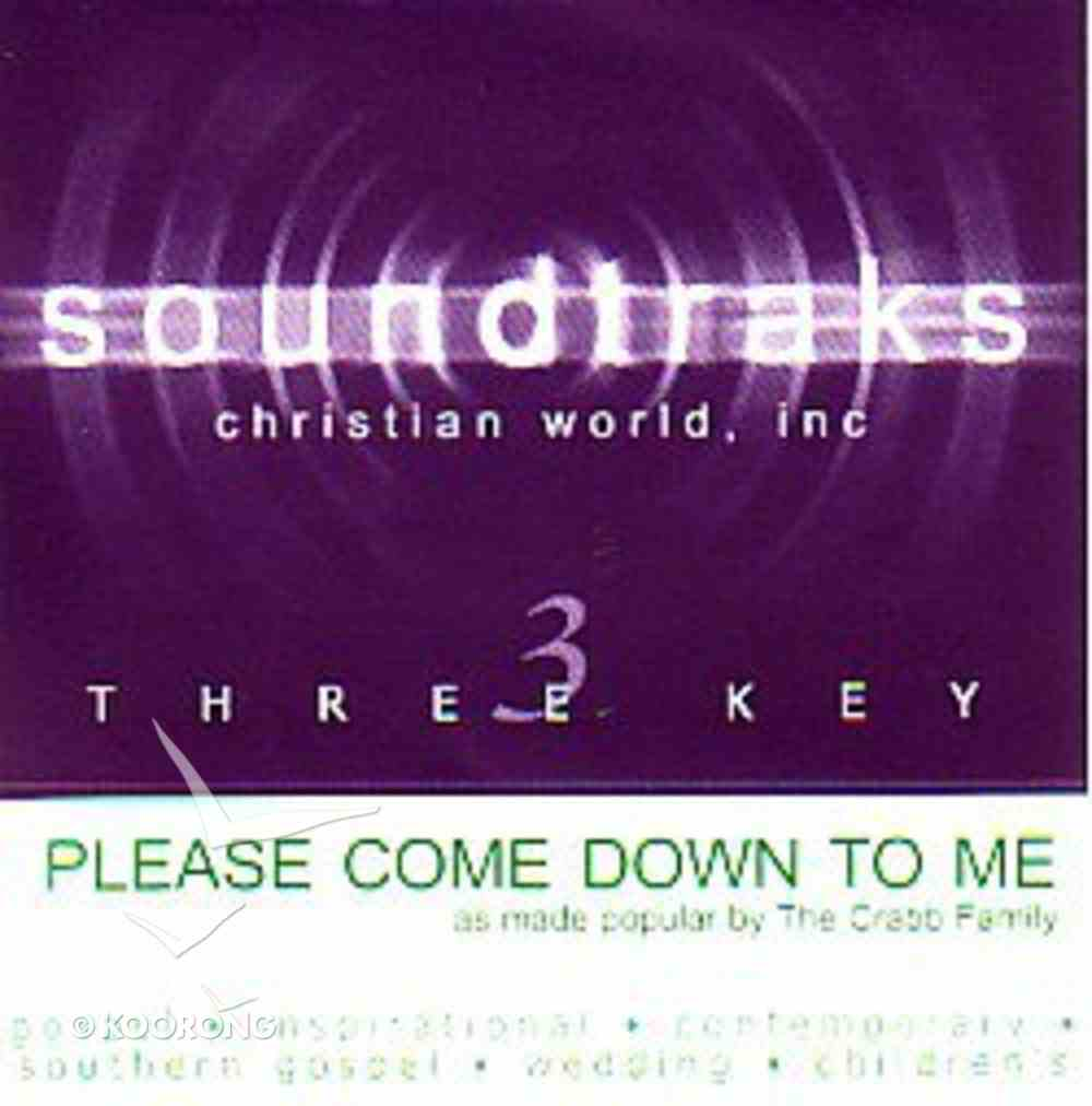 Please Come Down to Me (Accompaniment) CD