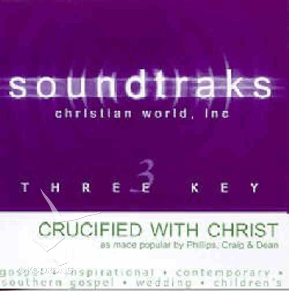 Crucified With Christ (Accompaniment) CD