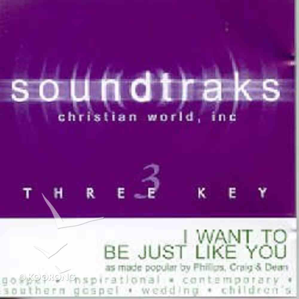 I Want to Be Just Like You (Accompaniment) CD