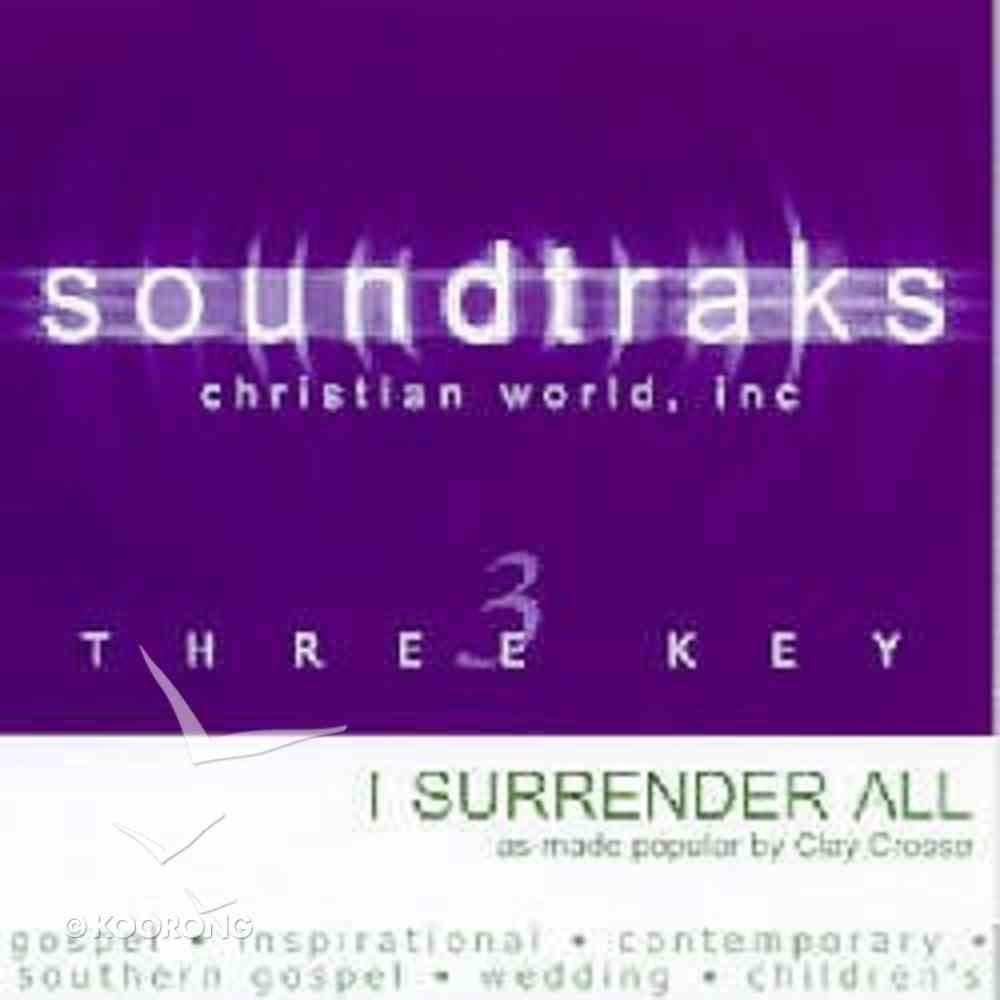 I Surrender All (Accompaniment) CD