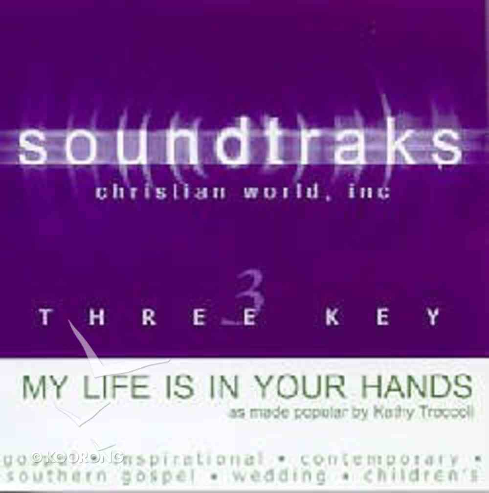 My Life is in Your Hands (Accompaniment) CD