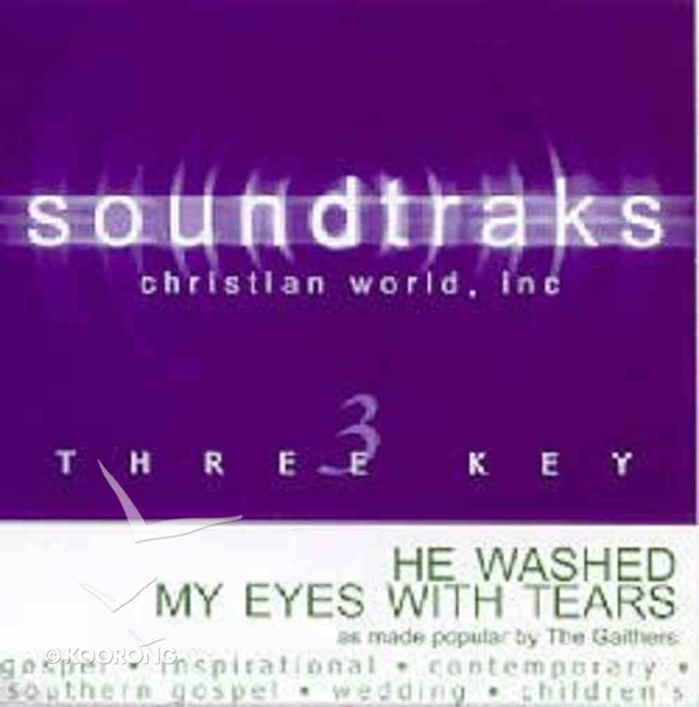 He Washed My Eyes With Tears (Accompaniment) CD