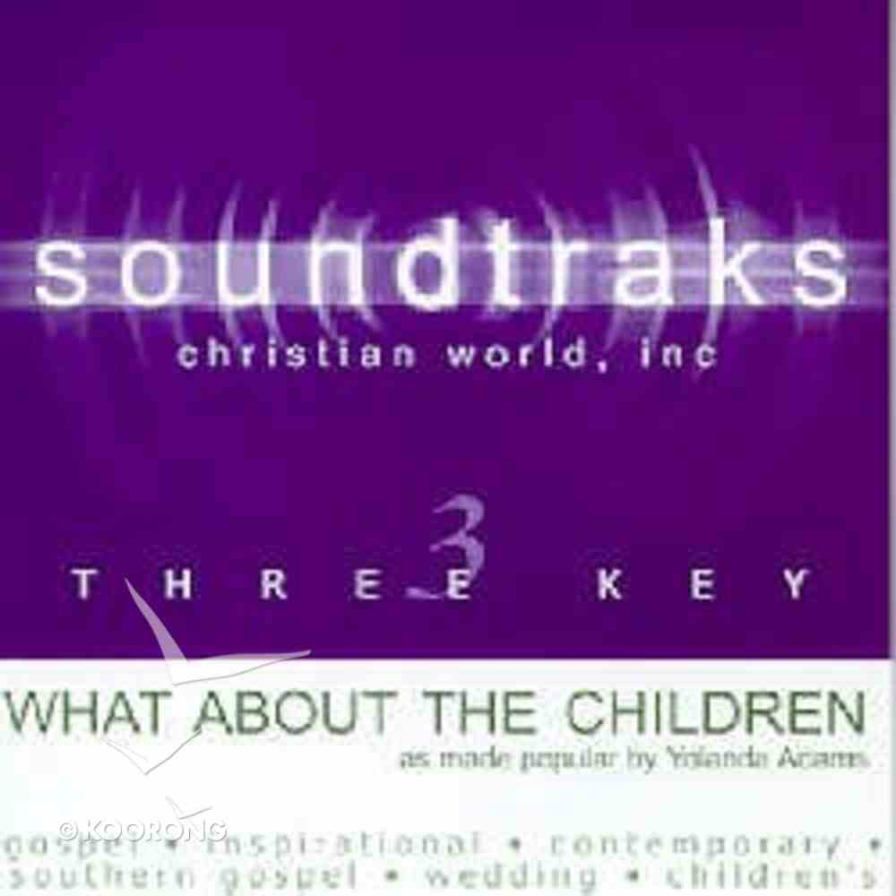 What About the Children (Accompaniment) CD