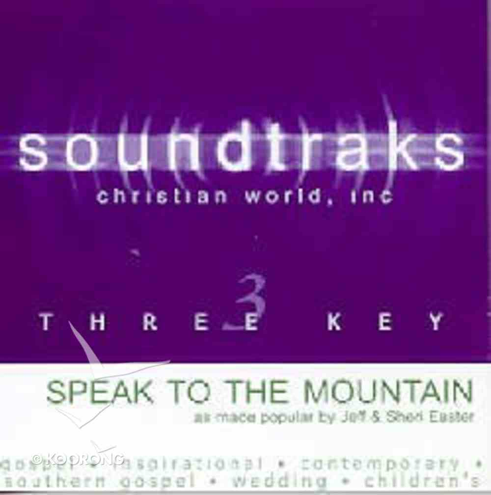 Speak to the Mountain (Accompaniment) CD