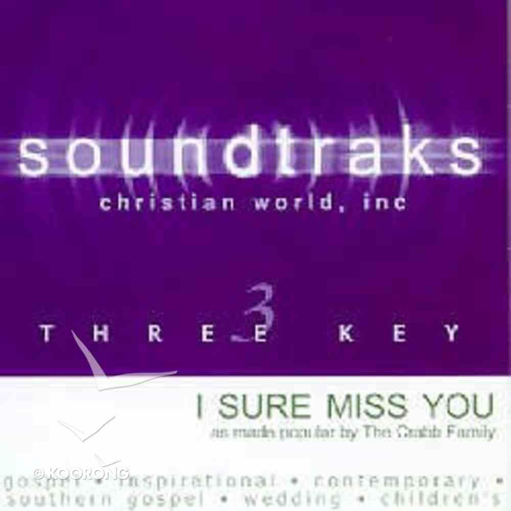 I Sure Miss You (Accompaniment) CD