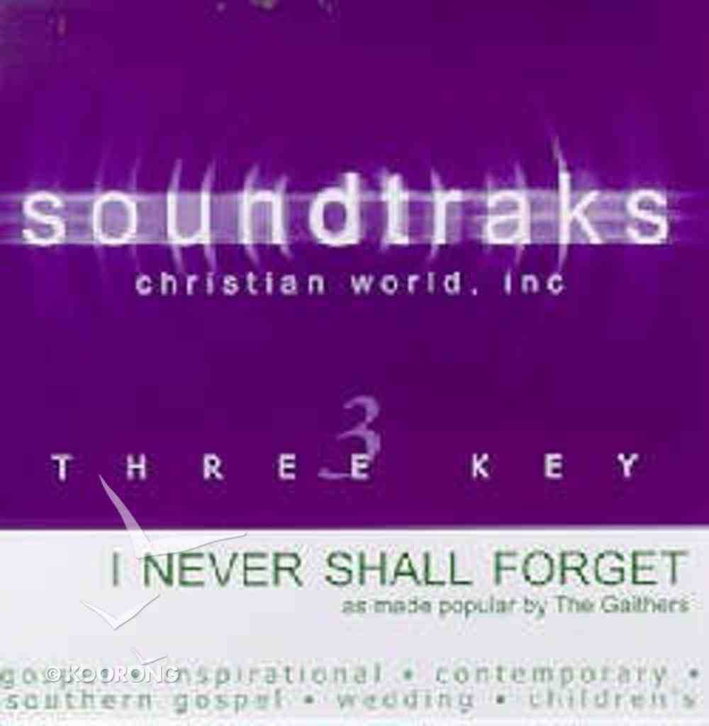 I Never Shall Forget the Day (Accompaniment) CD