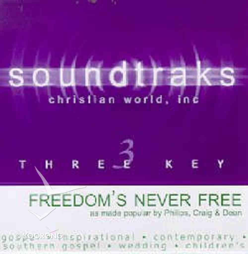 Freedom's Never Free (Accompaniment) CD