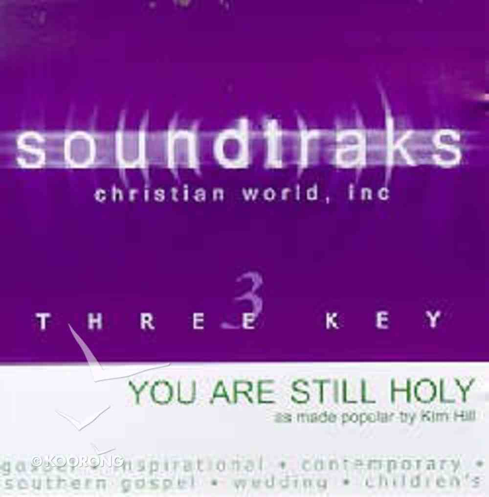 You Are Still Holy (Accompaniment) CD