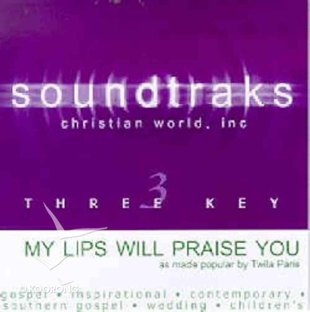 My Lips Will Praise You (Acompaniment) CD