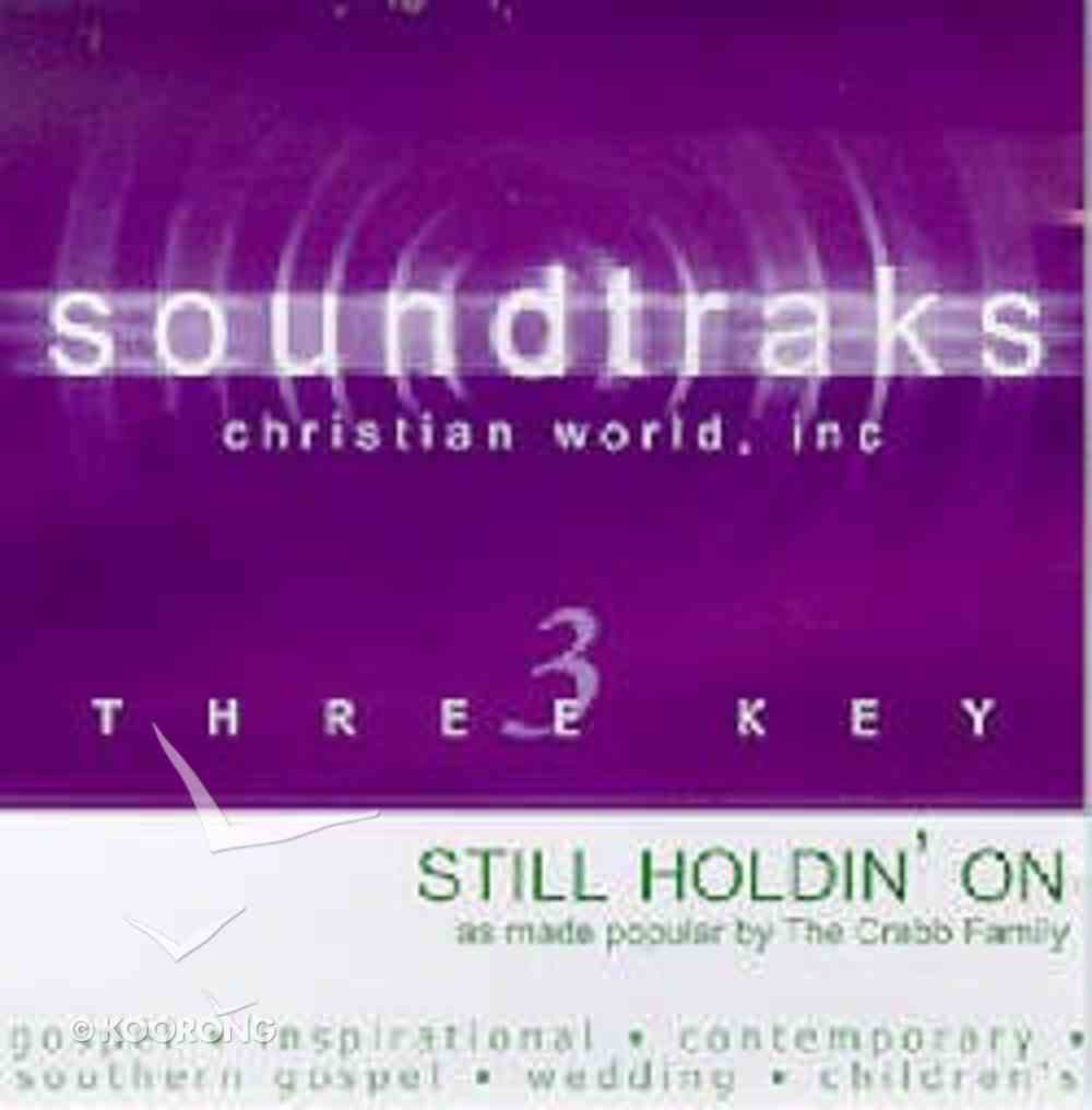 Still Holdin' on (Accompaniment) CD