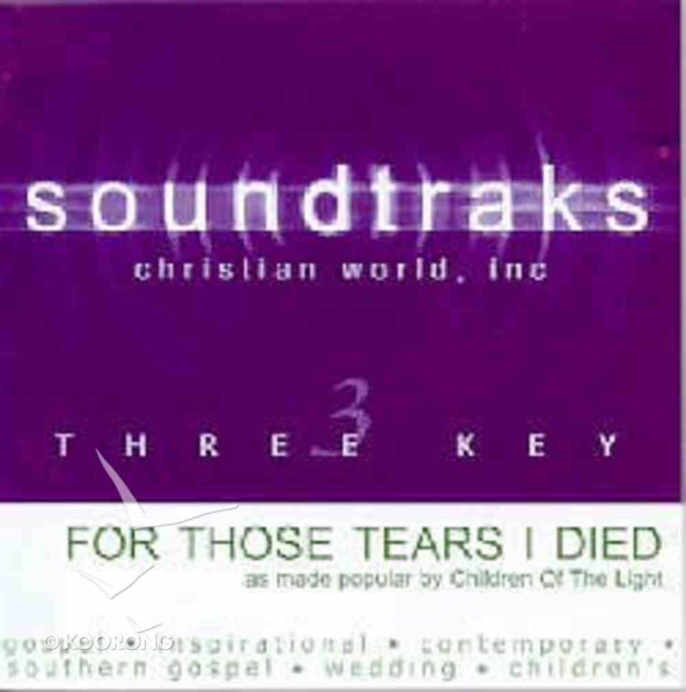 For Those Tears I Died (Accompaniment) CD