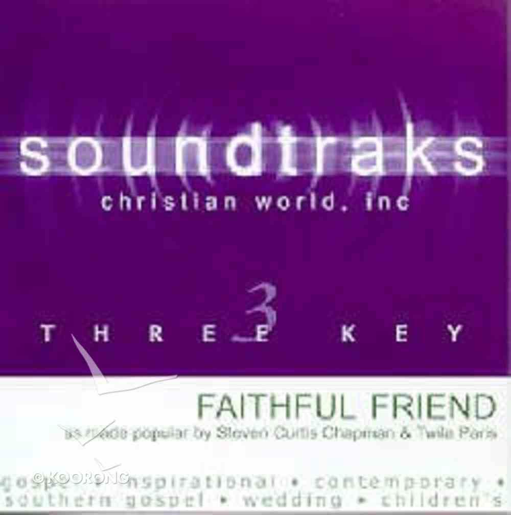 Faithful Friend (Accompaniment) CD
