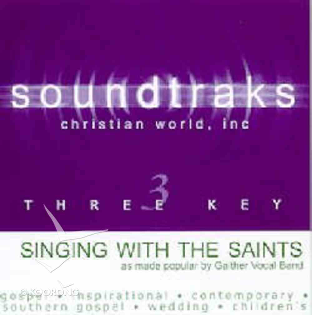 Singing With the Saints (Accompaniment) CD