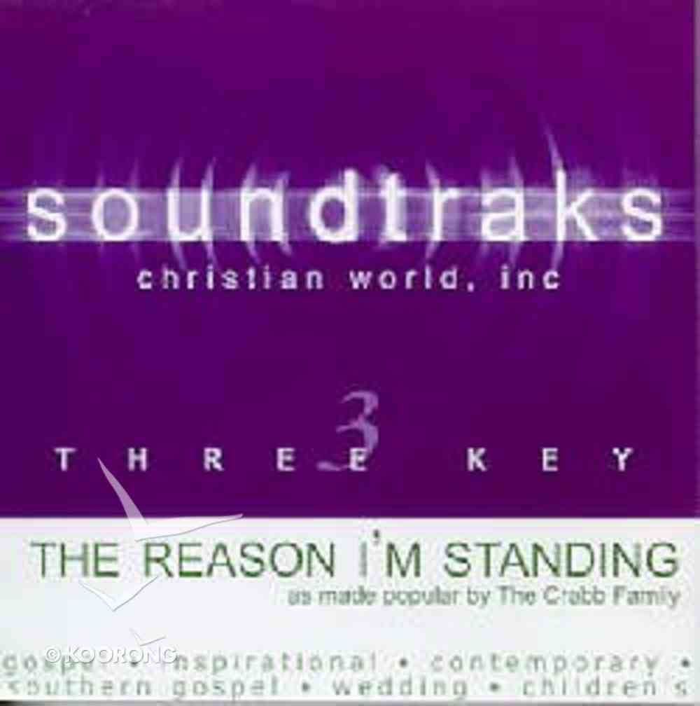 The Reason That I'm Standing (Accompaniment) CD