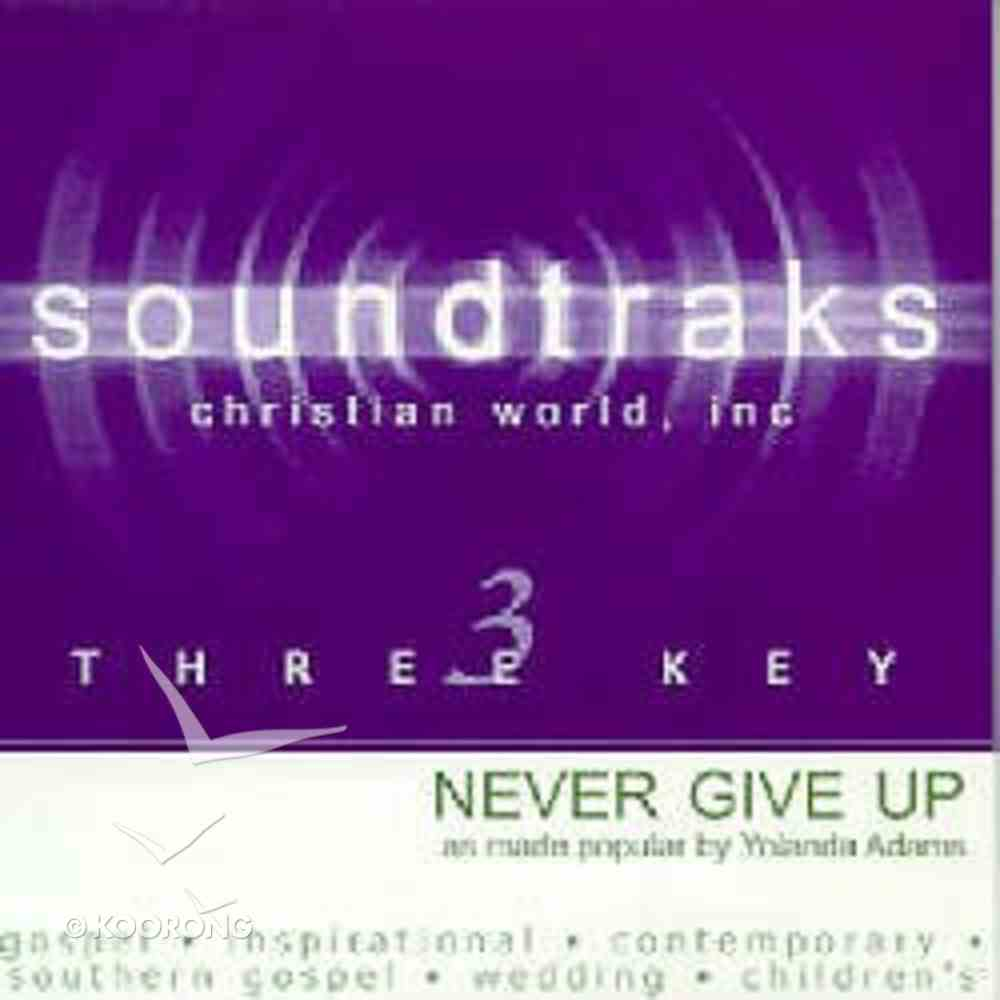 Never Give Up (Accompaniment) CD