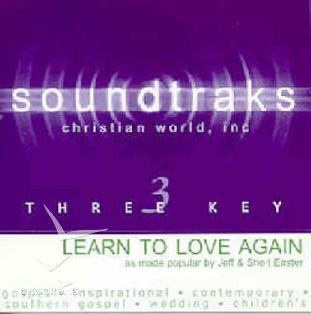 Learn to Love Again (Accompaniment) CD