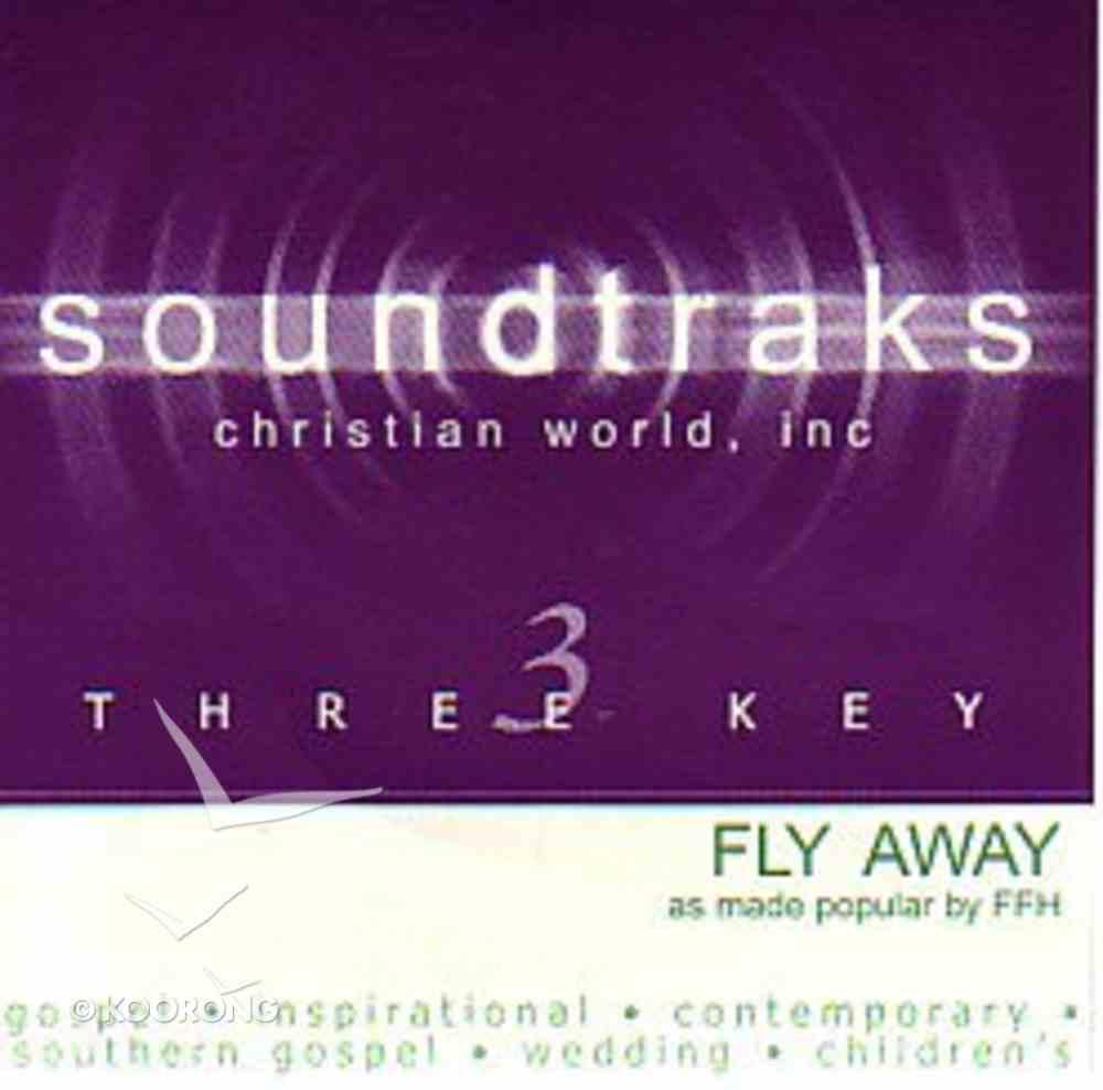 Fly Away (Accompaniment) CD