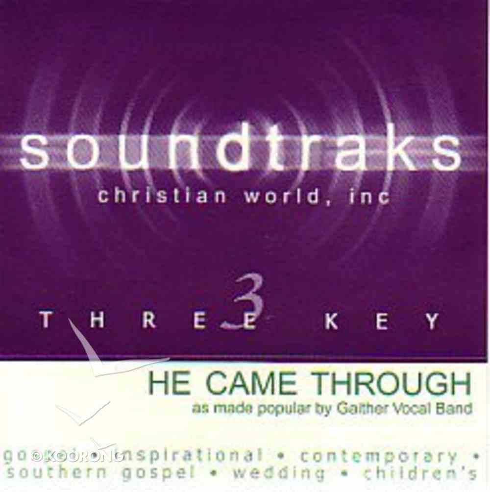 He Came Through (Accompaniment) CD