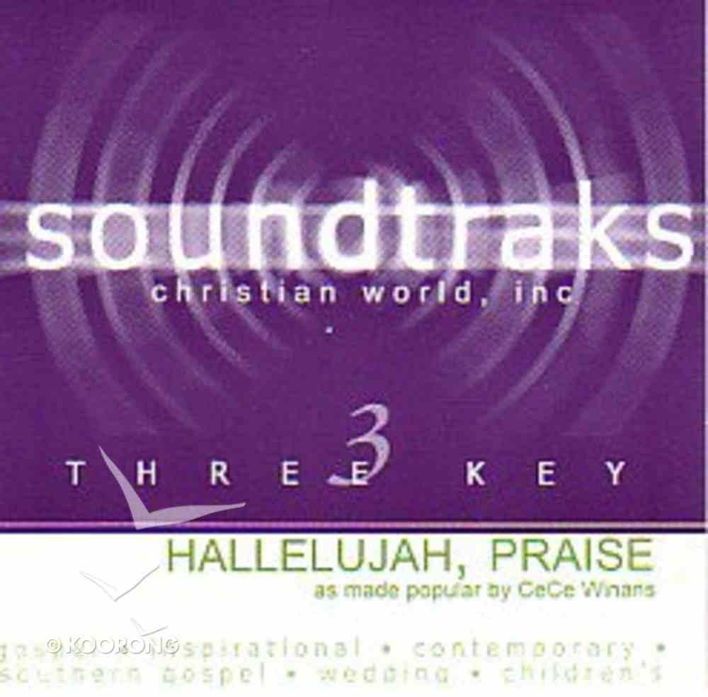 Hallelujah, Praise (Accompaniment) CD
