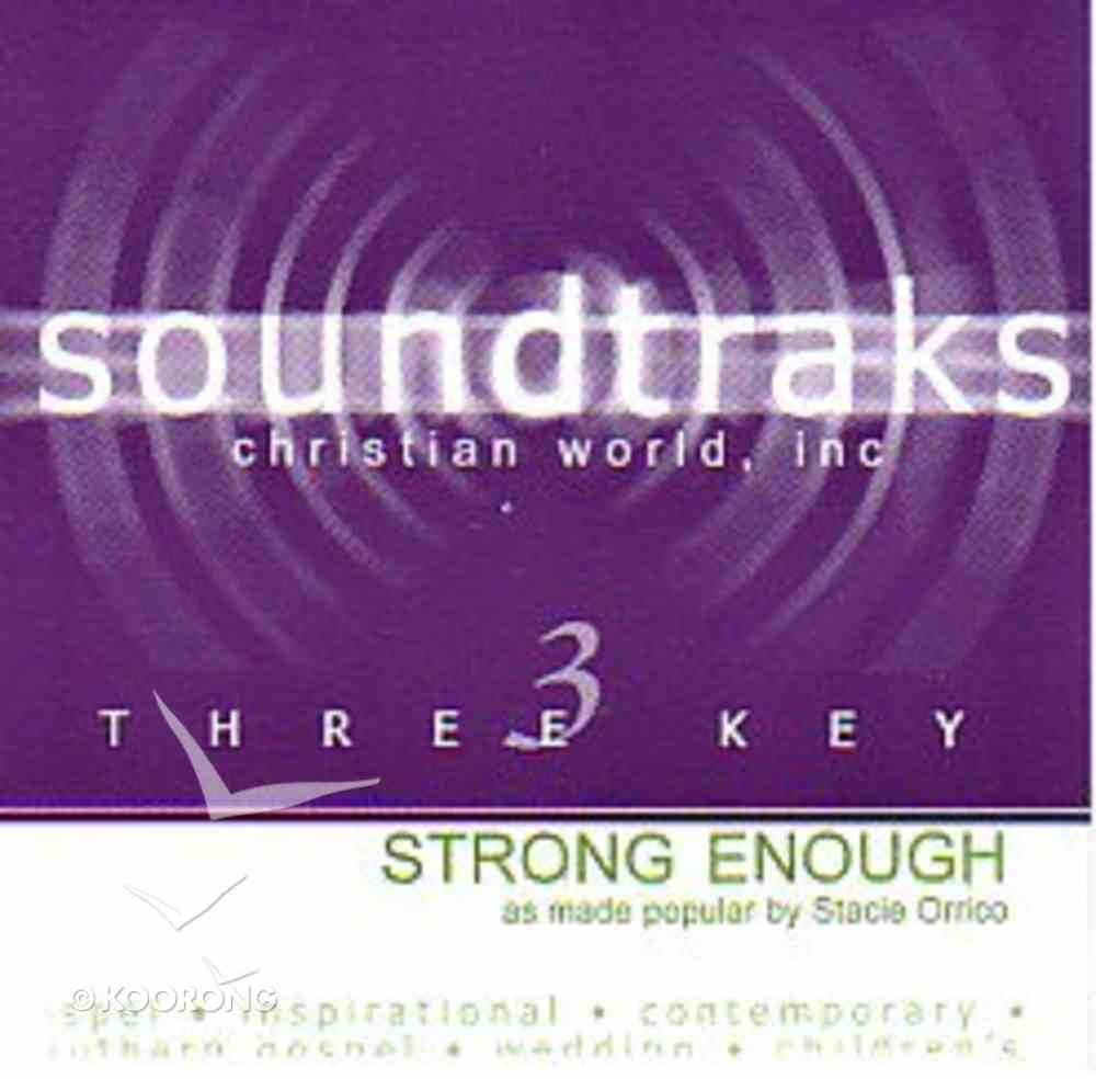 Strong Enough (Accompaniment) CD