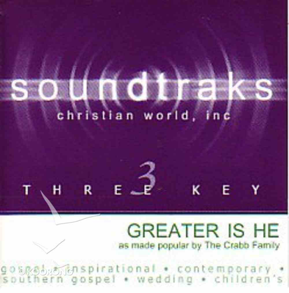 Greater is He (Accompaniment) CD