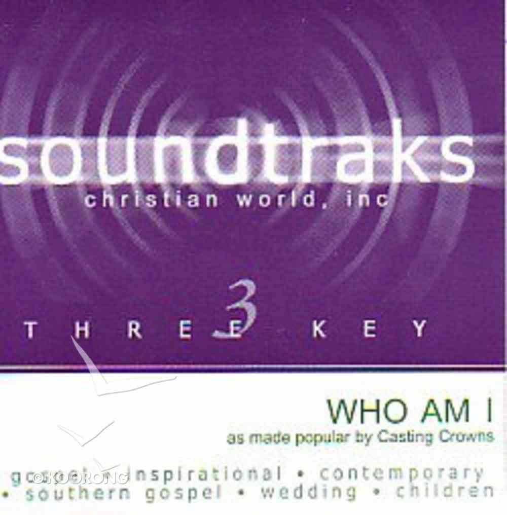 Who Am I (Accompaniment) CD