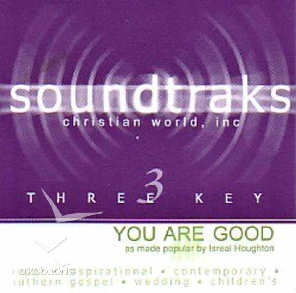 You Are Good (Accompaniment) CD