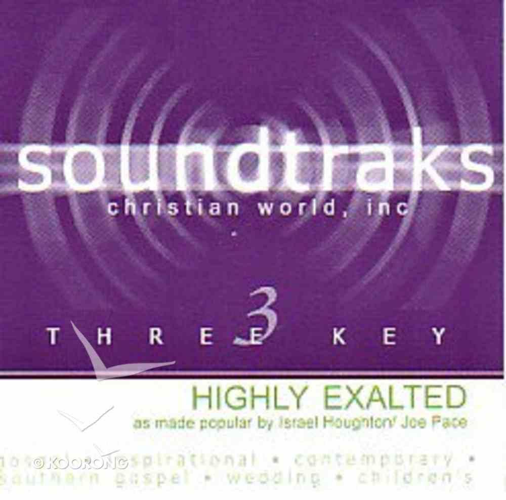 Highly Exalted (Accompaniment) CD