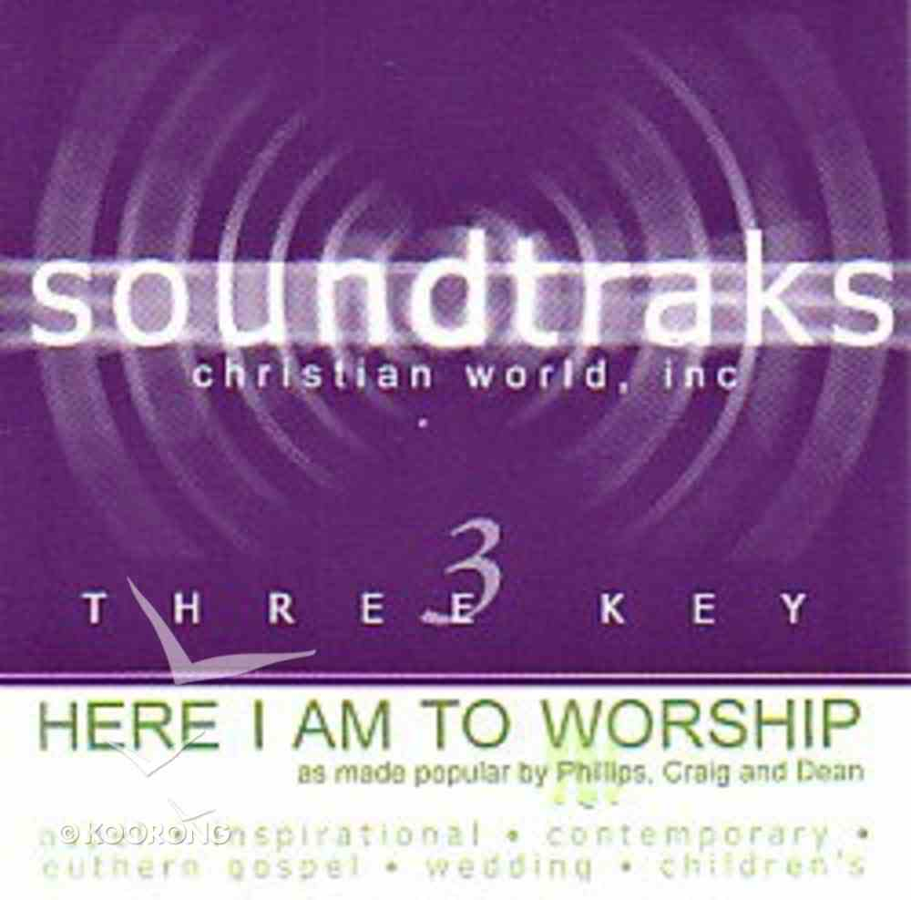 Here I Am to Worship (Accompaniment) CD