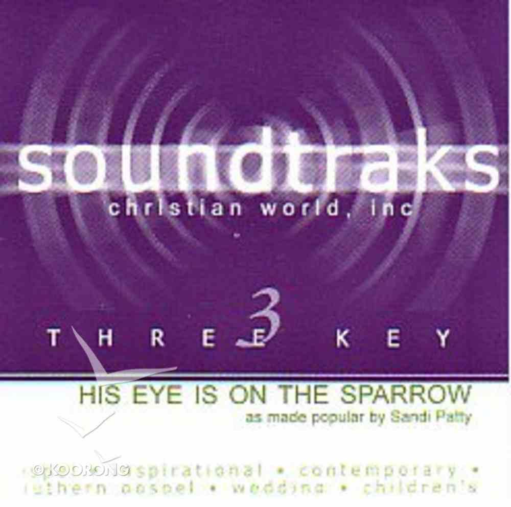 His Eye is on the Sparrow (Accompaniment) CD
