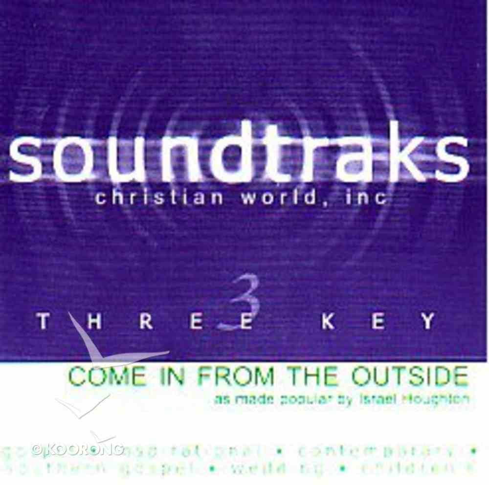 Come in From the Outside (Accompaniment) CD