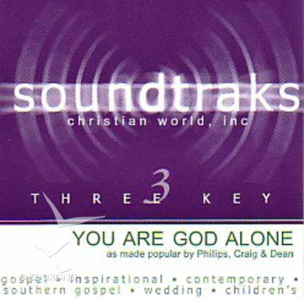 You Are God Alone (Accompaniment) CD