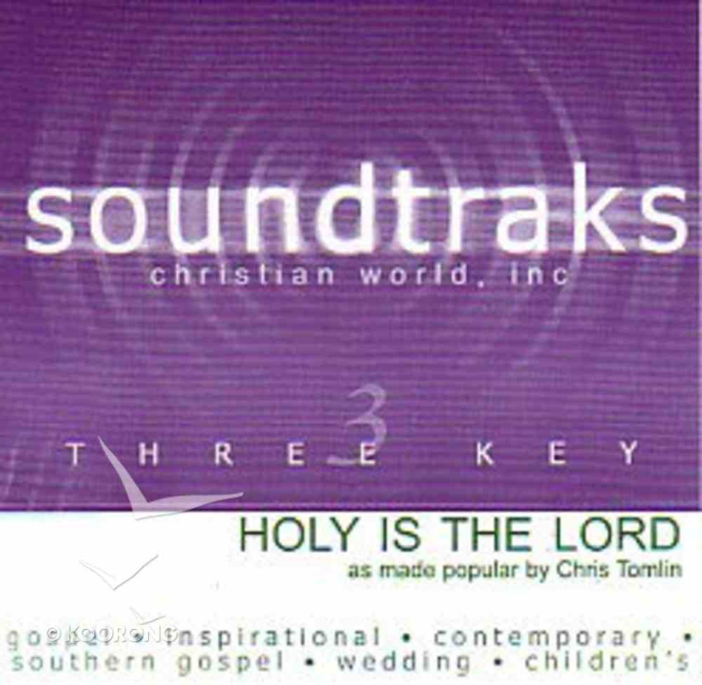 Holy is the Lord (Accompaniment) CD