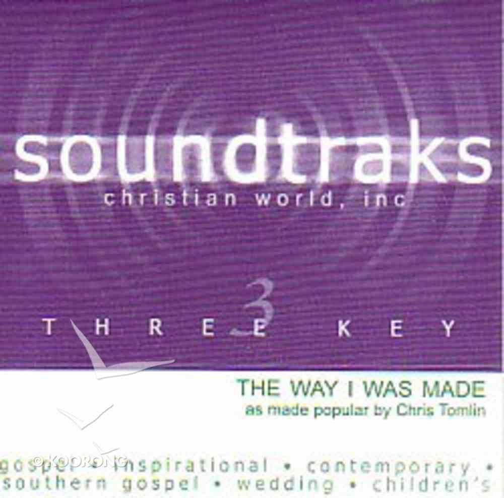 The Way I Was Made (Accompaniment) CD