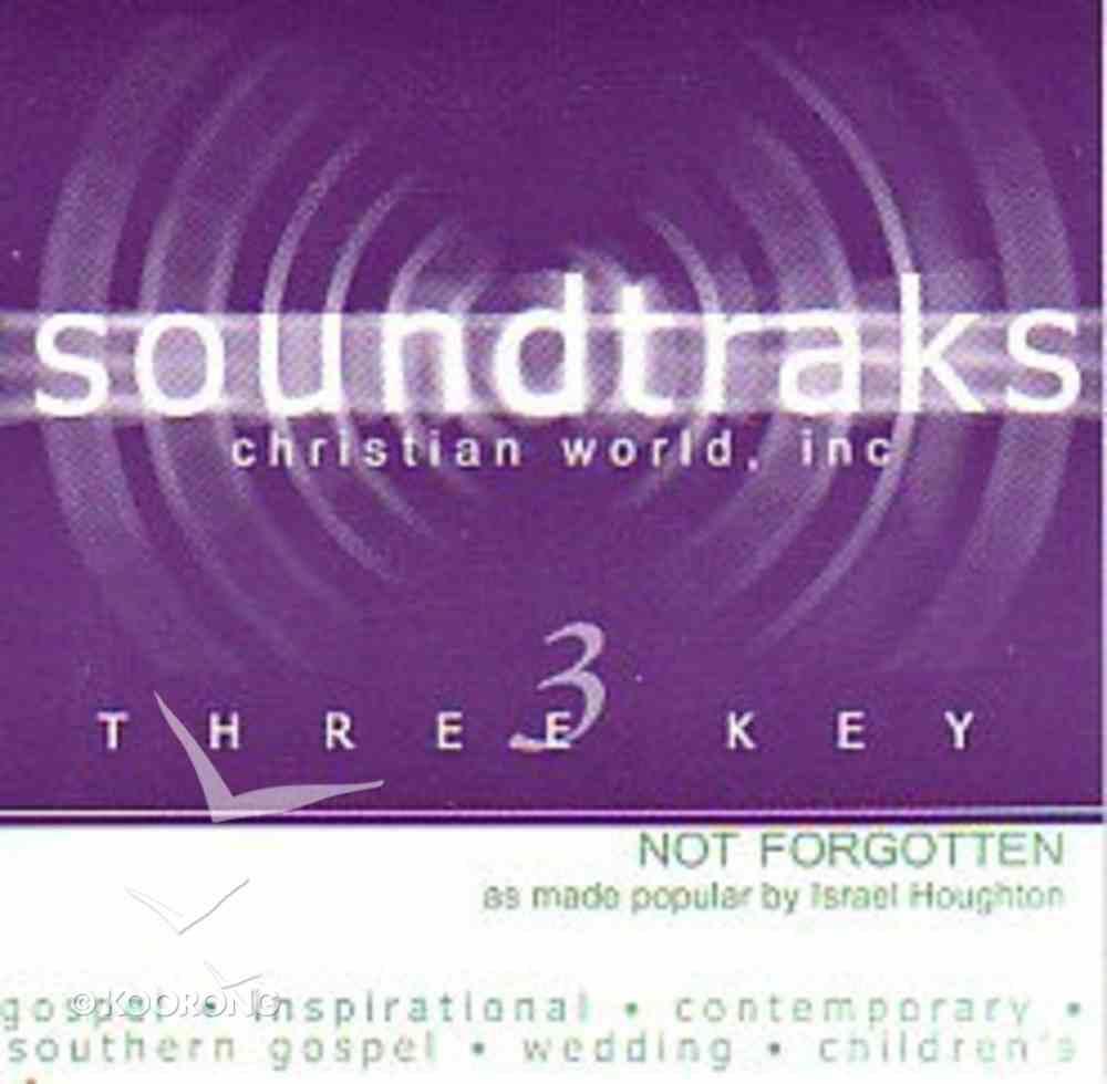Not Forgotten (Accompaniment) CD